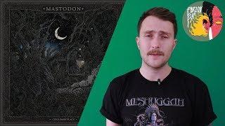 Mastodon - Cold Dark Place [Обзор альбома]