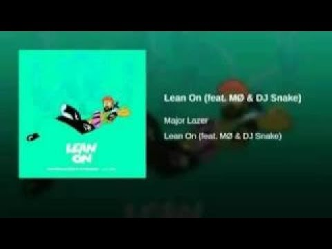 Major Lazer - Lean On (feat MØ) [with download link]