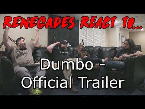 Renegades React To... Dumbo - Official Trailer