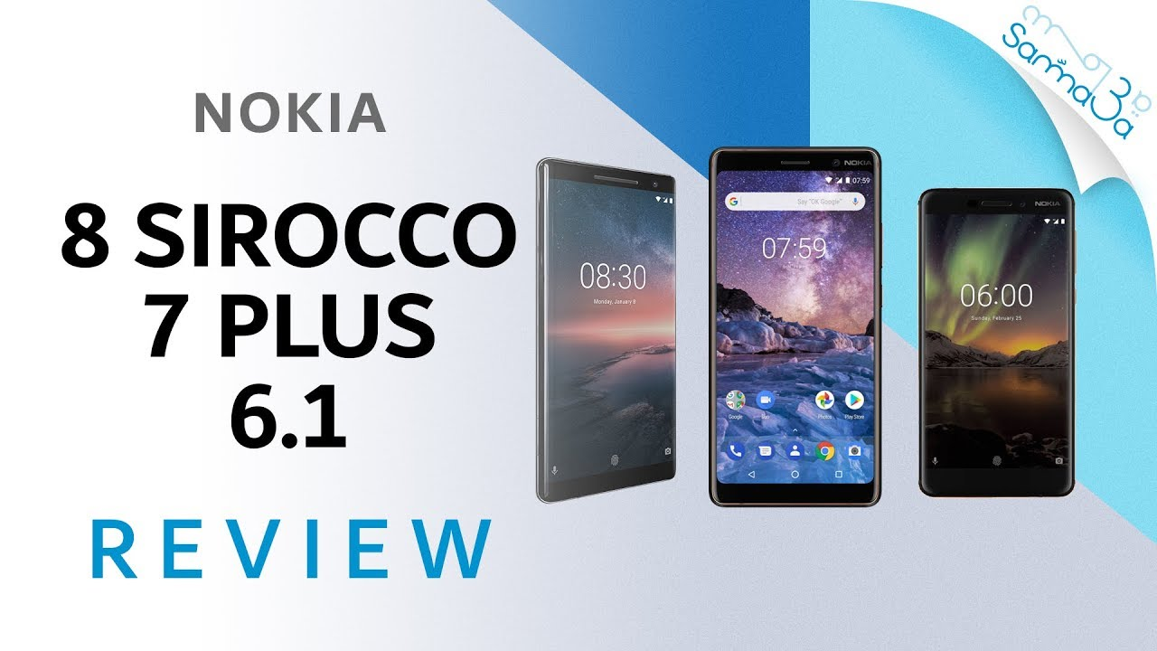 Nokia 8 Sirocco, 7 Plus, 6 1 Review VS iPhone X