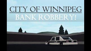 ROBLOX | STADT WINNIPEG | bankraub!