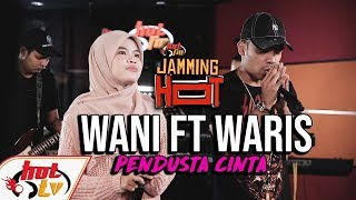 Wani ft Waris - Pendusta Cinta (LIVE) - Akustik Hot - #HotTV