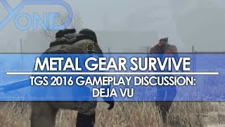 Metal Gear Survive - TGS 2016 Gameplay Discussion: Deja Vu