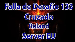 Diablo 3 Falla de desafío 133 Server EU: Cruzado Roland
