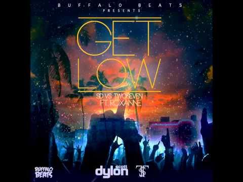 [Buffalo Beats] SD Vs TwoSeven -- Get Low (feat. Roxanne Cavaye)