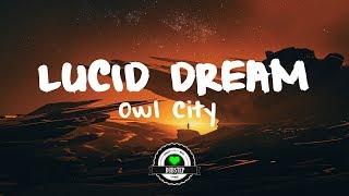 Owl City Lucid Dream Culture Code Remix.mp3