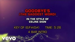 Céline Dion - Goodbye's (The Saddest Word) (Karaoke)