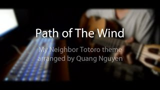 (Joe Hisaishi) Path Of The Wind - My Neighbor Totoro