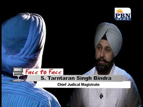 Face to Face with S. Tarntaran Singh Bindra