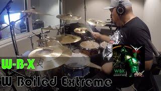 [Drum Cover] W-B-X ~W-Boiled Extreme~ - Aya Kamiki and TAKUYA