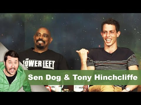 Sen Dog & Tony Hinchcliffe | Getting Doug with High