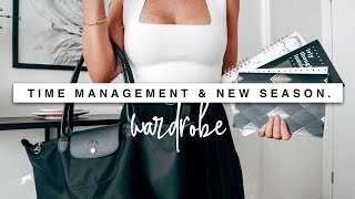 No Time To Waste, Time Management & New Season Wardrobe!