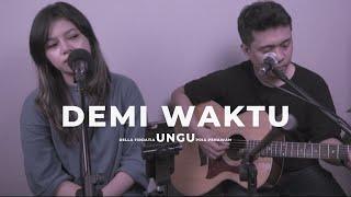 Demi Waktu - Ungu Band Della Firdatia ft Pria Penawan Cover