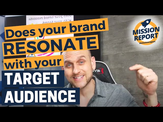 Does your real estate brand resonate with your target audience? #missionreport