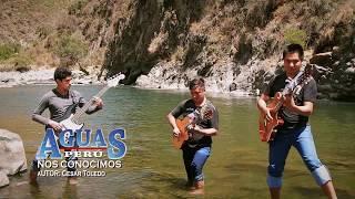 AGUAS PERU - Nos Conocimos / VIDEO OFICIAL / PRIMICIA