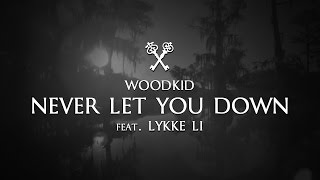 Woodkid feat. Lykke Li - Never Let You Down (Lyrics | Lyric Video) [Insurgent Soundtrack]