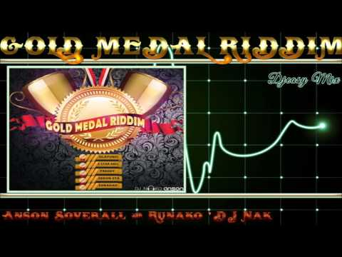 Gold Medal Riddim [SOCA 2016]  (Anson Soverall and Runako 'DJ Nak)  mix By Djeasy