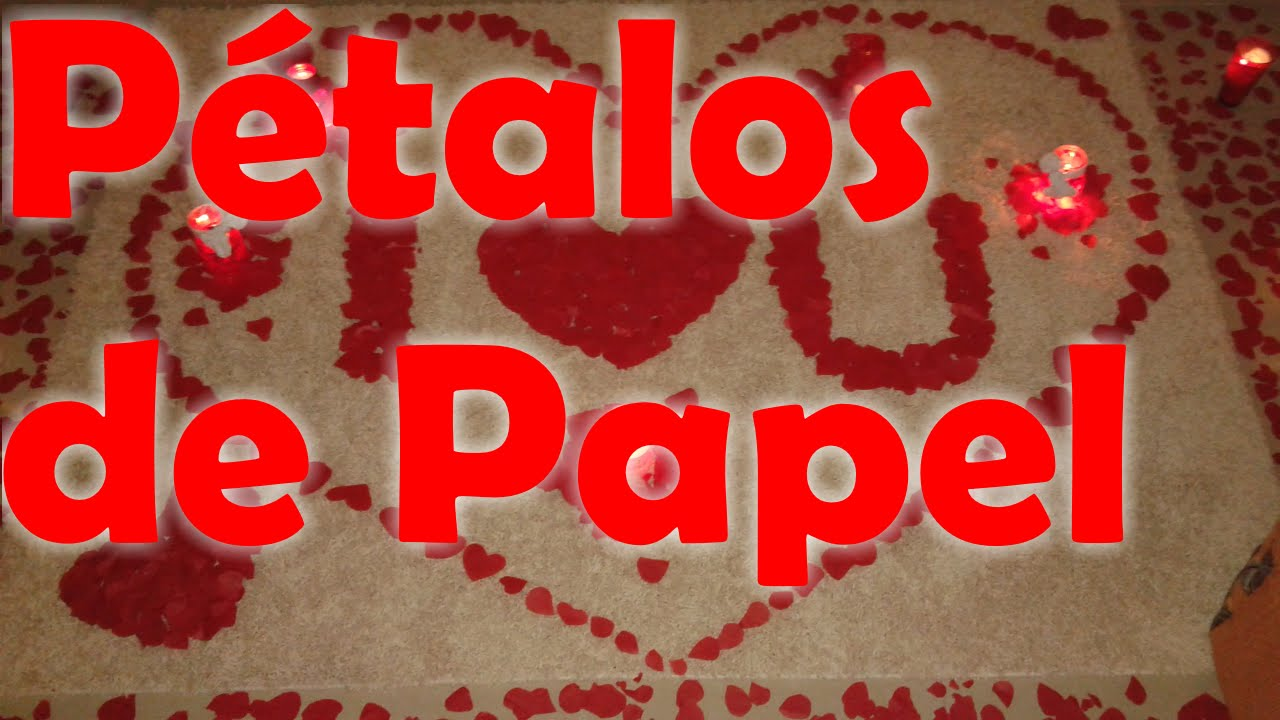 Diy san valentin 14 de febrero decoracion petalos de rosa for Decoracion con papel