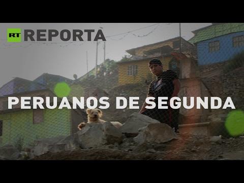 Peruanos de segunda: El precio de la pobreza - RT reporta