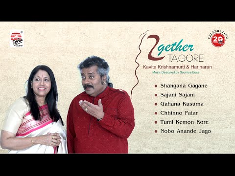 Together Tagore Jukebox | Kavita Krishnamurti | Hariharan