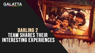 Darling 2 team shares their interesting experiences!
