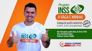 Concurso INSS parte II - Rac. Lógico - Prof. Josimar Padilha