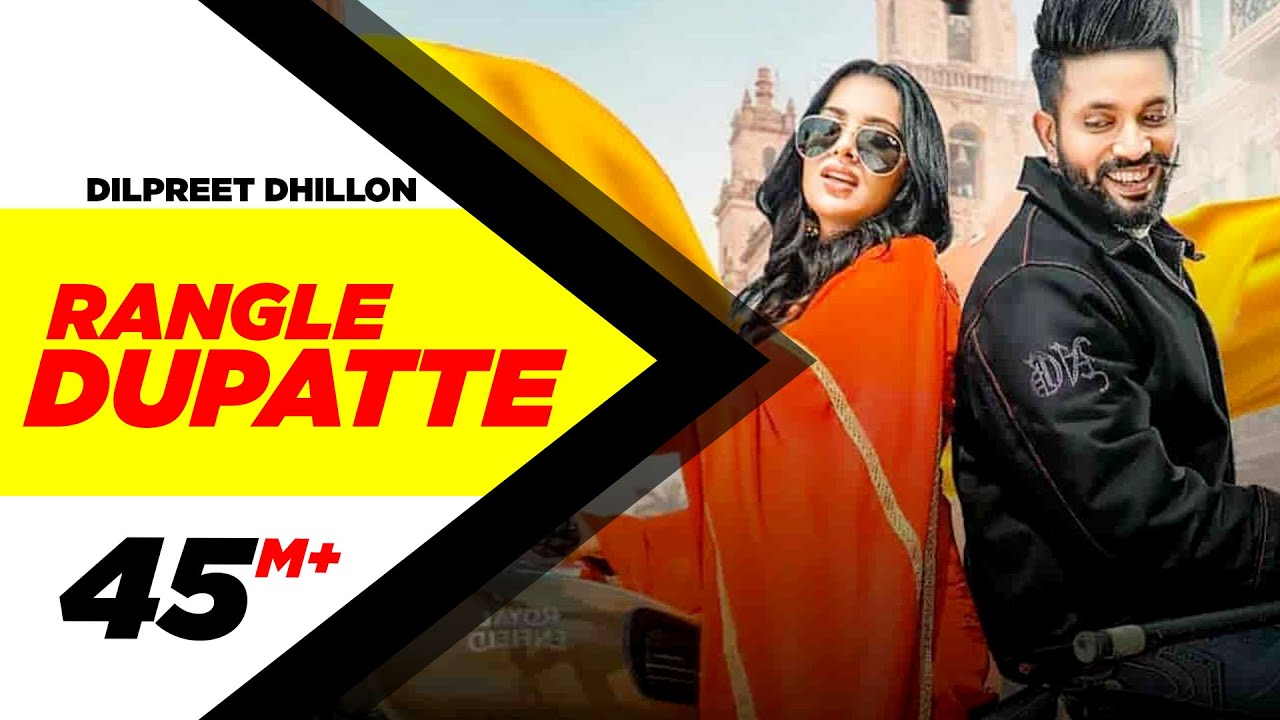 Dilpreet Dhillon | Rangle Dupatte (Full Video) | Sara Gurpal | Desi Crew Vol1 |New Punjabi Songs2019 #1