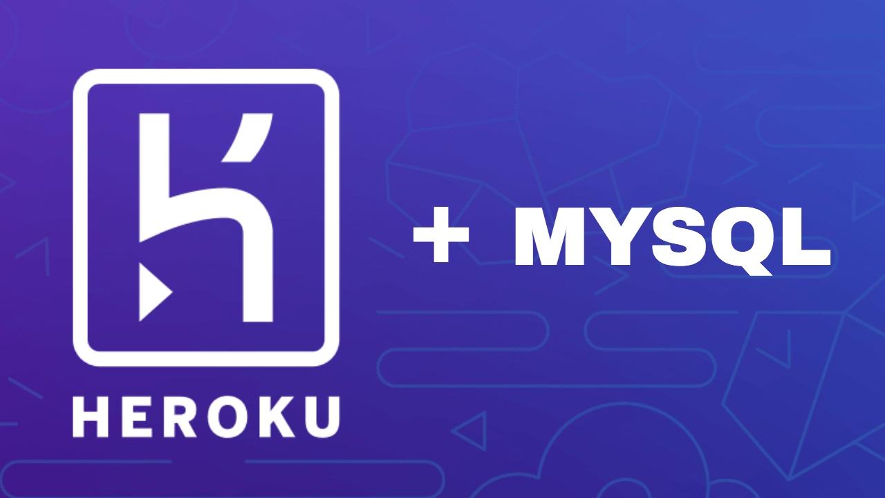 Free MYSQL Hosting Service on Heroku with ClearDB tutorial