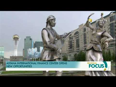 ASTANA INTERNATIONAL FINANCIAL CENTRE OPENS NEW OPPORTUNITIES