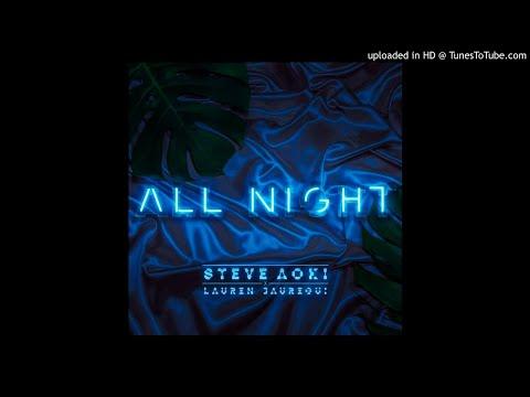 (REQUEST)(3D AUDIO!!!)Steve Aoki & Lauren Jauregui - All Night(USE HEADPHONES!!!)