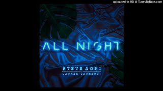 (REQUEST)(3D AUDIO!!!)Steve Aoki & Lauren Jauregui - All Night(USE HEADPHONES!!!)