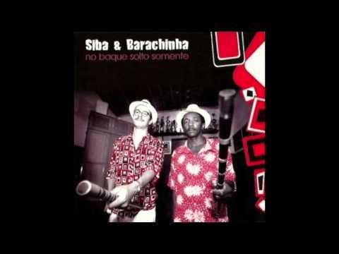 Siba e Barachinha - No baque solto somente (2003)