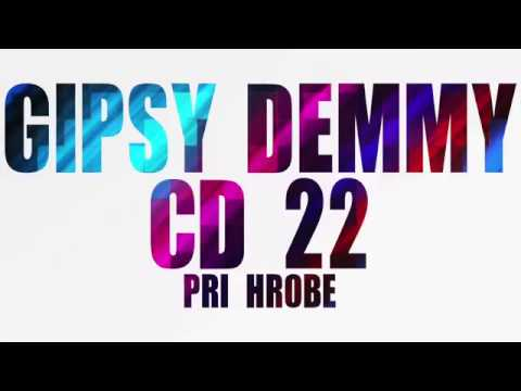 Gipsy Demmy 22 - PRI HROBE