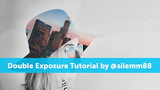 How to Create a Double Exposure by @silemm88