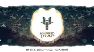 Rfen & Zenophaze - Agathon