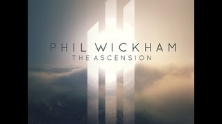 Phil Wickham- The Ascension Full Song