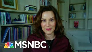 Whitmer Hopes Protests Don't 'Unwittingly' Contribute To COVID-19 Spread | Stephanie Ruhle | MSNBC