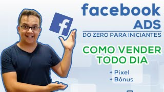 #AULÃO - FACEBOOK ADS PARA INICIANTES - #Hotmart #Monetizze #Eduzz