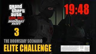 The Doomsday Heist - Act 3 (The Doomsday Scenario) - Elite Challenge 19:48 (PC, 4 Players)