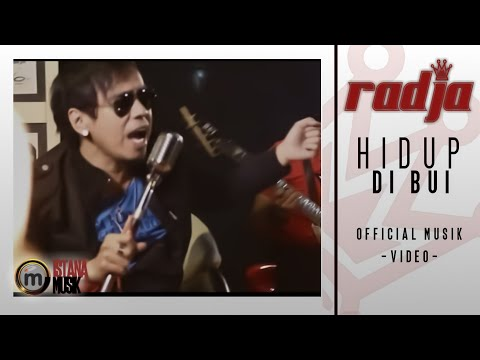 radja - hidup di bui (Music Video)