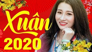 Nhạc Xuân 2020 Chào Năm Canh Tý - Liên Khúc Nhạc Xuân Sôi Động Hay Nhất 2020