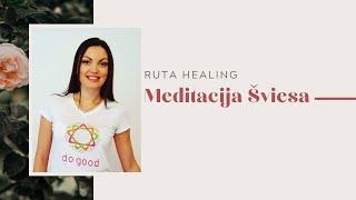 Meditacija Šviesa || Ruta Healing
