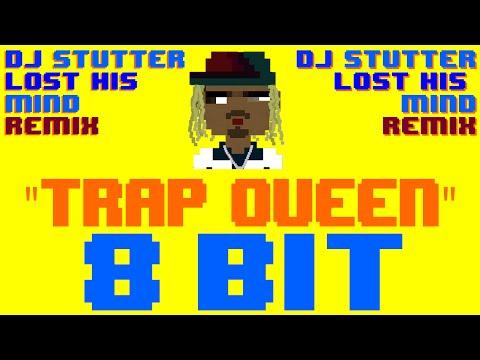 Trap Queen (DJ Stutter Lost His Mind 8 Bit Remix) [Tribute to Fetty Wap] - 8 Bit Universe
