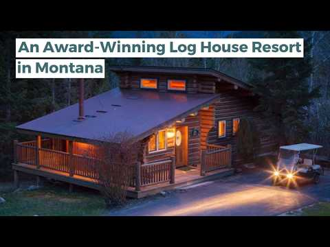 An Award-Winning Log House Resort In Montana