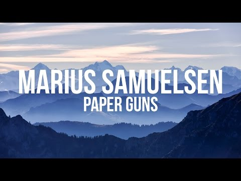 Marius Samuelsen - Paper Guns (Lyrics)