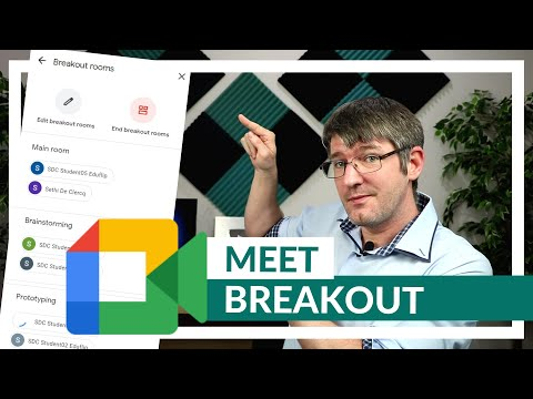 How to use Breakout Rooms in Google Meet