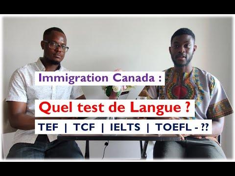 Tests De Langue Pour Immigrer Au Canada Pour Entrée Express, Arrima, Etude (IELTS, TCF, TEF, CELPIP)