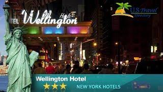 Wellington Hotel - New York Hotels, New York