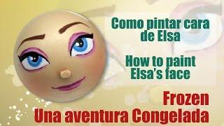 Como pintar cara para fofucha Elsa una aventura congelada - How to paint Elsa Frozen
