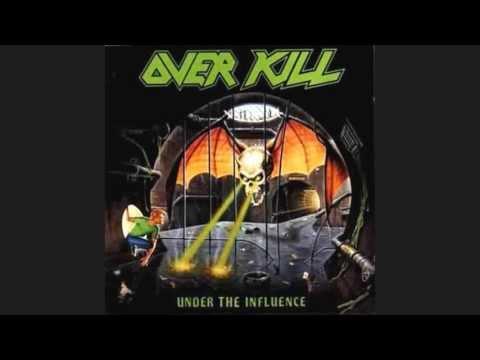Overkill- Under The Influence Full Album